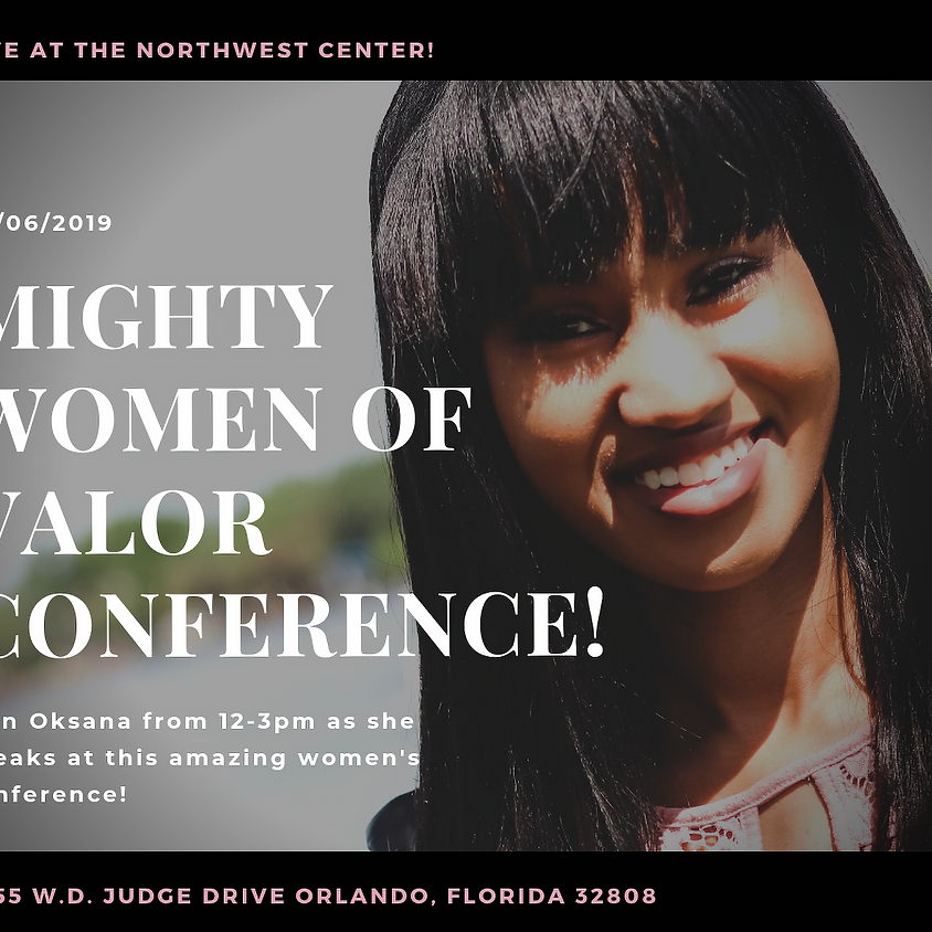 Mighty Women of Valor Conference!