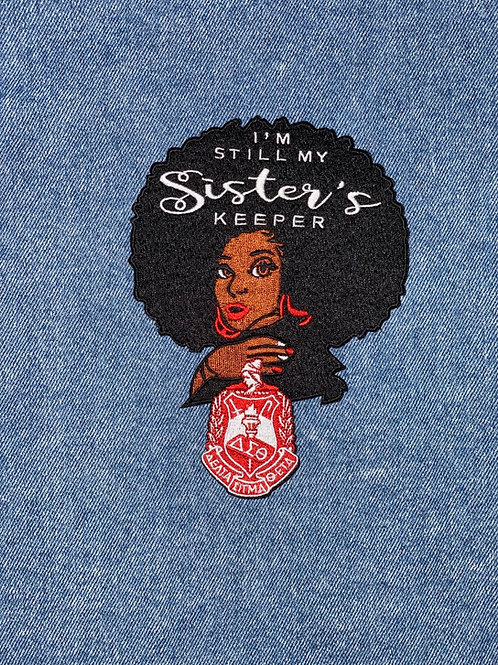 I'm Still My Sister's Keeper DST Embroidered Patch