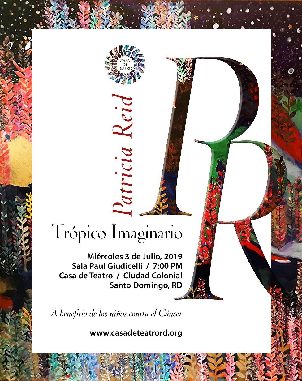 Patricia Reid / Trópico Imaginario / Georgia Reid B.