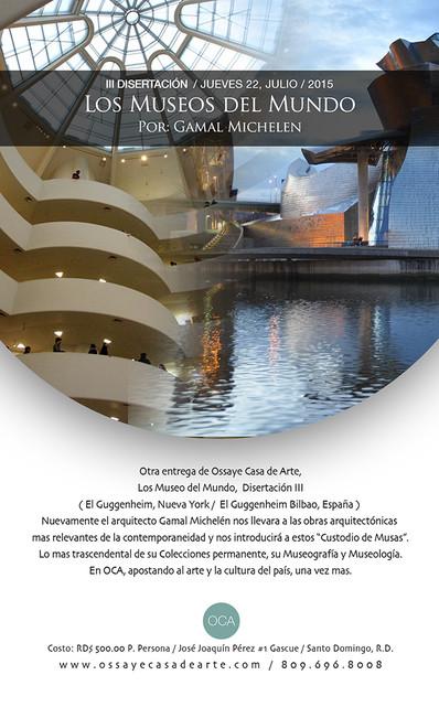 III DISERTACIÓN / Los Museos del Mundo / Por Gamal Michelen III DISSERTATION / World Museums / By Ga