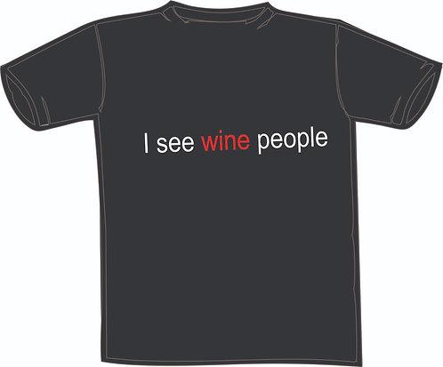 Playera I see wine people