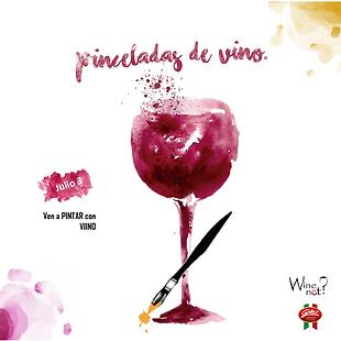 Pinceladas de Vino. Taller de pintura con Vino. Wine Not Mexico