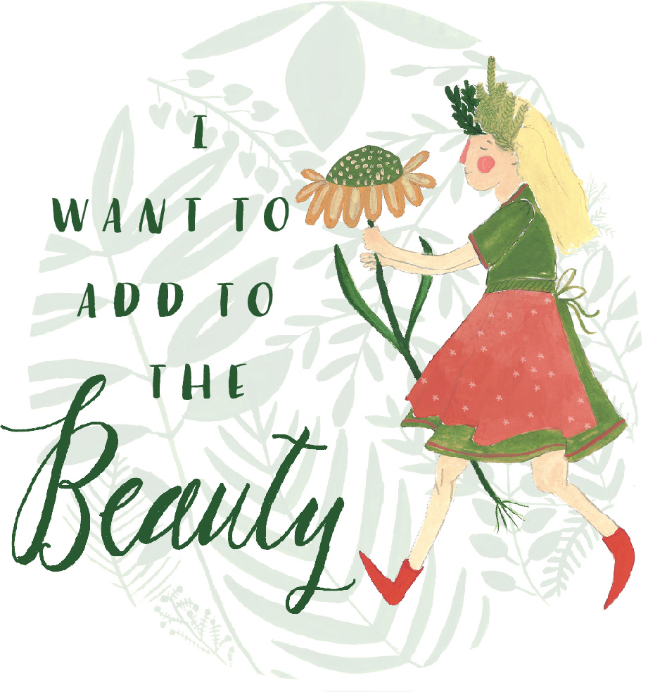 I want to add to the Beauty