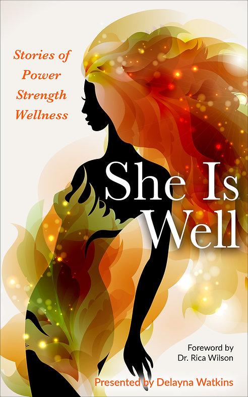 She Is Well Book Cover 2.21.JPG