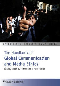 The Handbook of Global Communication and