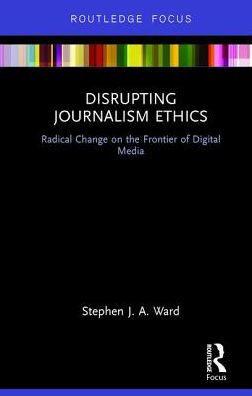 Disrupting Journalism Ethics.jpg