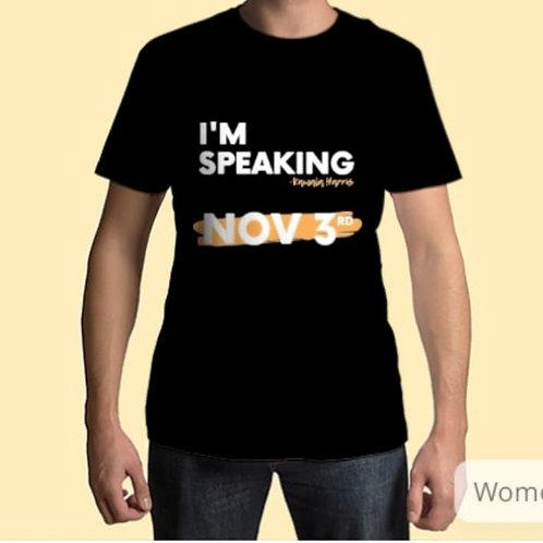 I'm Speaking T-Shirts