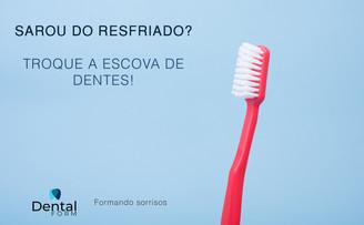 Sarou do resfriado? Troque a escova de dentes!