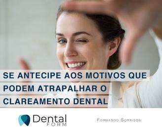 Se antecipe aos motivos que podem atrapalhar seu clareamento dental