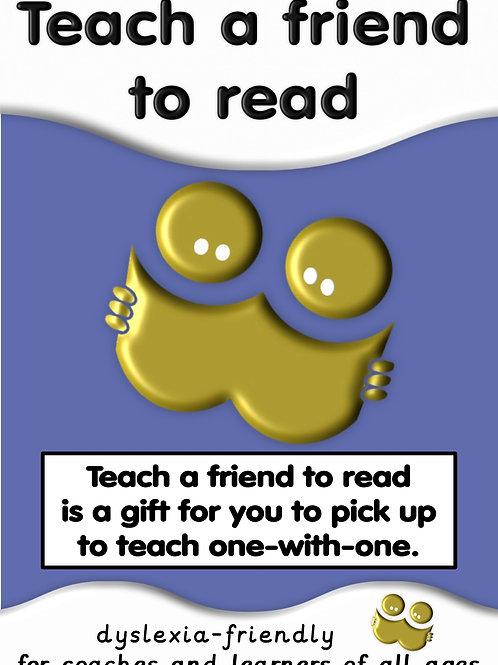 Teach a friend to read