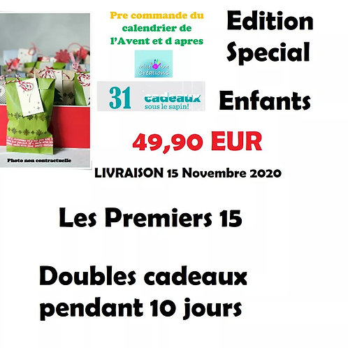 Calendrier de l' Avent et de l Après edition special enfants avec 31 jours  + 10
