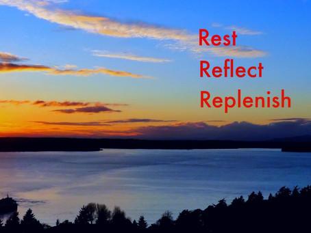 REST REFLECT REPLENISH