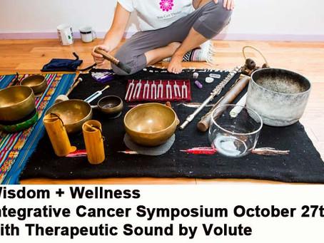 Wisdom + Wellness Integrative Cancer Symposium