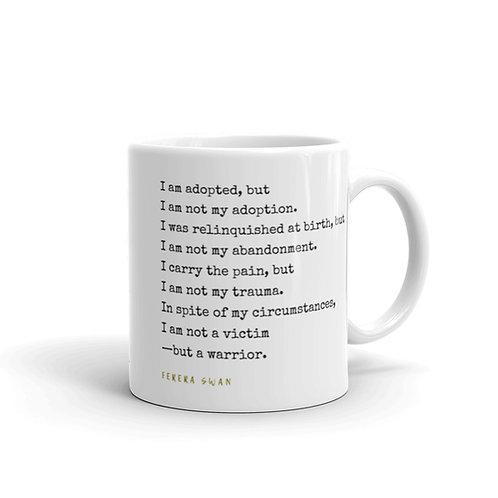 Adoptee Mantra Mug