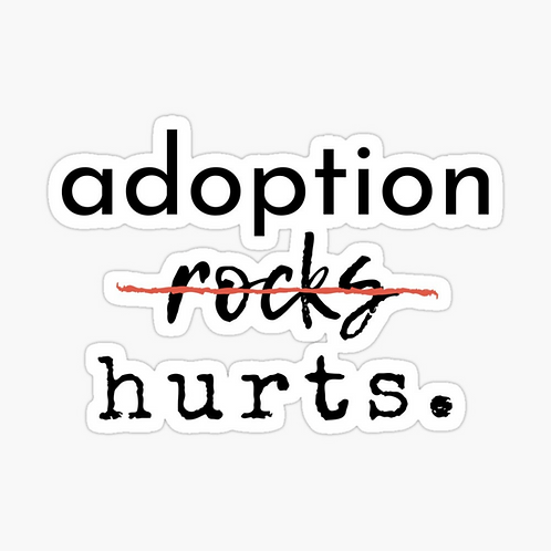 Adoption Hurts Sticker