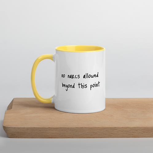 No Narcissists Allowed Mug