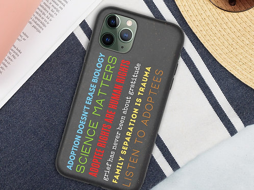 Listen To Adoptees Biodegradable iPhone Case
