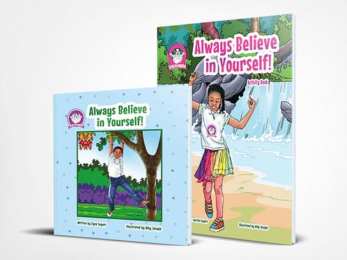Bundle - Always Believe in Yourself! (Book and Activity Book)