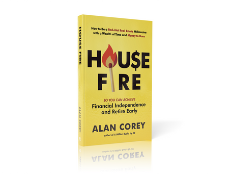 What is House F.I.R.E [Financial Independence, Retire Early]?