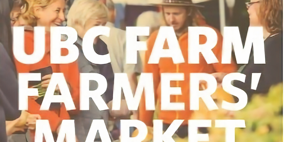 UBC Farm Saturday Farmers' Market 2021