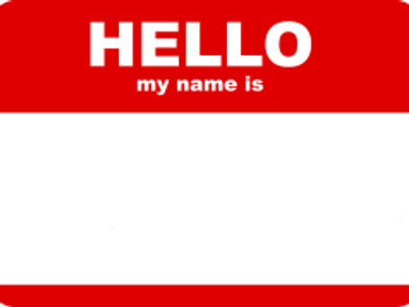 My Name Is __________?
