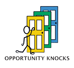 When Opportunity Knocks…..