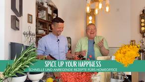 Spice up your Happiness! - Schnelle und anregende Rezepte fürs Homeoffice