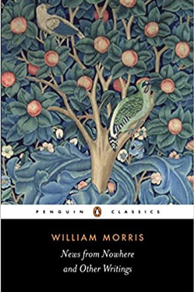 William Morris: News from Nowhere and other writings