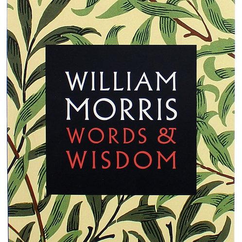 William Morris Words & Wisdom