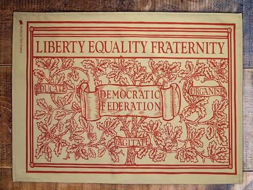 Liberty, Equality, Fraternity Tea Towel