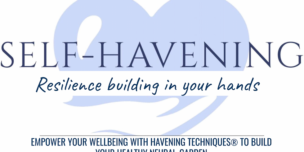 Introduction to Self-Havening®: Letting-go of Stress & Building Wellbeing