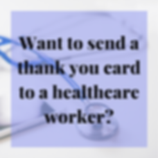 Want to send a a thank you card to a hea
