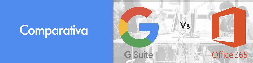 Comparativa G Suite Vs Office 365