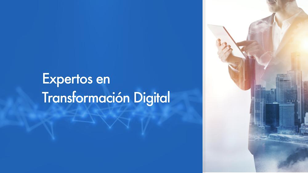 Expertos en transformación digital