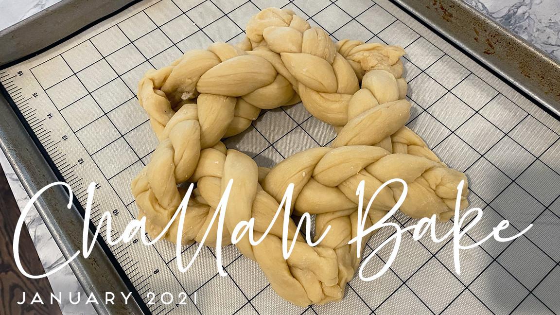 Challah Bake 2021