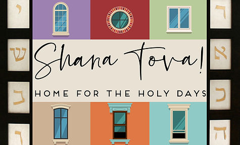 shana tova home for the holy days.jpg