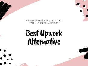 Best Upwork Alternative For US Customer Service Freelancers