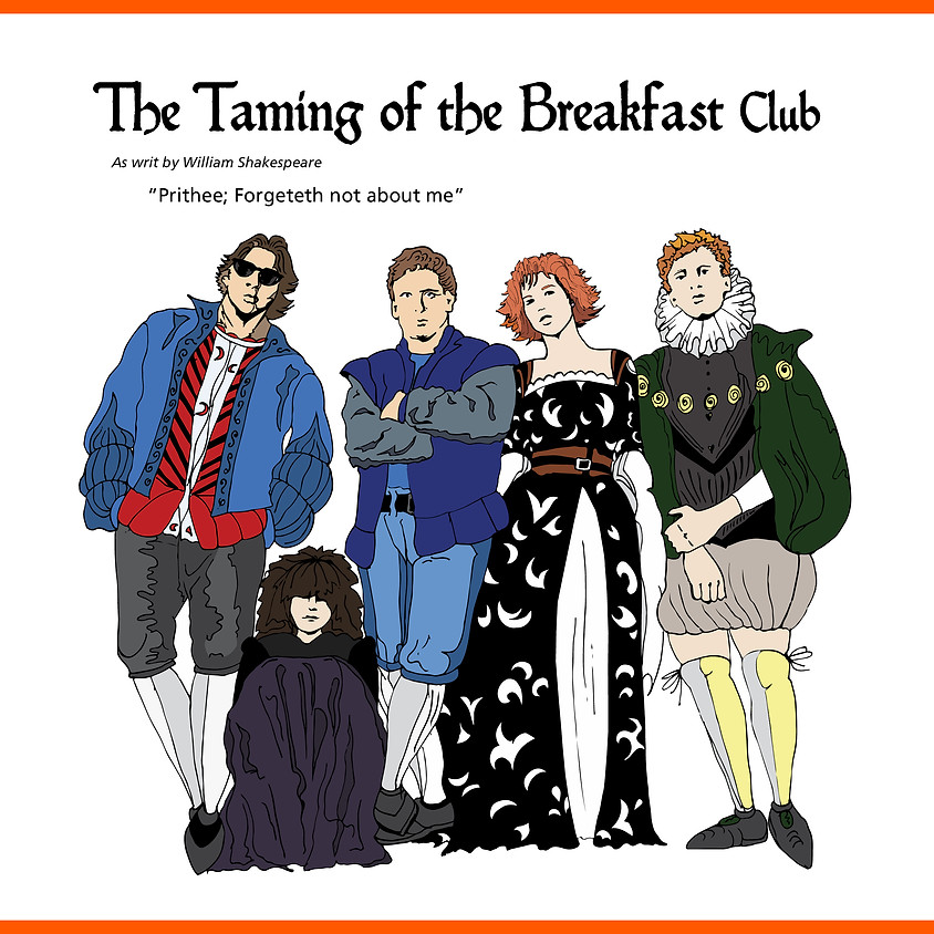 The Taming of the Breakfast Club