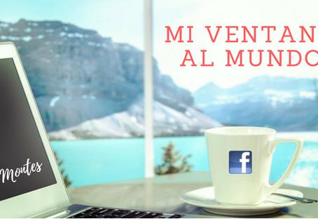 Mi Ventana al Mundo… Facebook