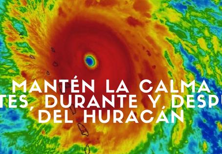 Mantén la calma antes, durante y después del Huracán