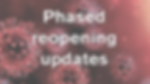 Plased Reopening updates.png