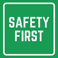 Green and White Safety First Square Safe