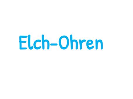 SdW5 - Elch-Ohren