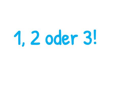 SdW4 - 1, 2 oder 3