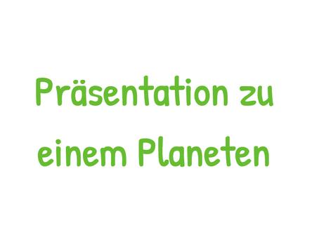Planeten-Präsentationen