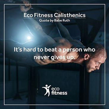 Eco Fitness Calisthenics Quote.jpg
