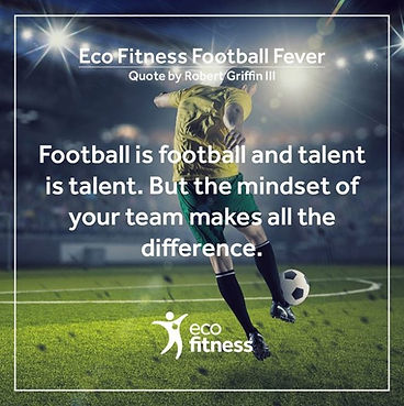 Eco Fitness Football Fever Quote.jpg
