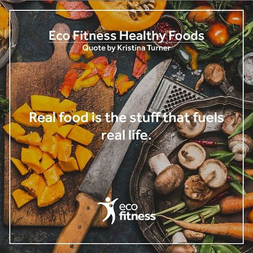 Eco Fitness Healthy Foods Quote.JPG