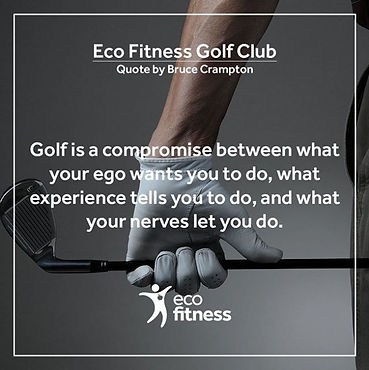 Eco Fitness Golf Club Quote.jpg