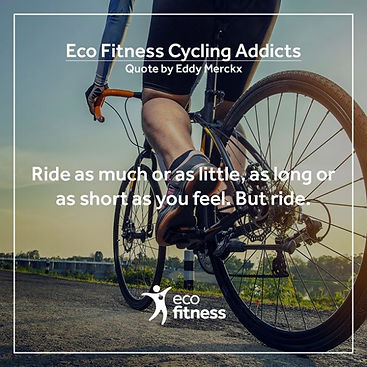 Eco Fitness Cycling Addicts Quote.jpg